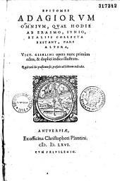 Epitomes adagiorum omnium, quae hodie ab Erasmo, Junio et aliis collecta exstant, pars altera, Vict. Giselini opera nunc primum edita...