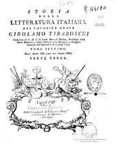 Storia della letteratura italiana: Tomo Settimo. Parte terza [-Tomo Ottavo]