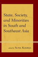 State  Society  and Minorities in South and Southeast Asia PDF
