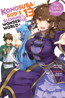 Konosuba  God s Blessing on This Wonderful World   Vol  13  light Novel