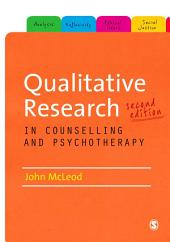 Qualitative Research in Counselling and Psychotherapy: Edition 2