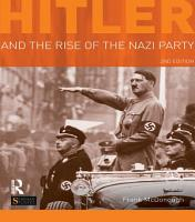 Hitler and the Rise of the Nazi Party PDF