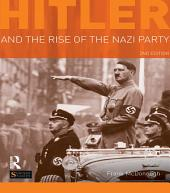 Hitler and the Rise of the Nazi Party: Edition 2