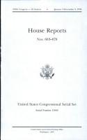 United States Congressional Serial Set  Serial No  15062  House Reports Nos  663 676 PDF