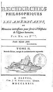 Recherches philosophiques sur les Americains: Volume2