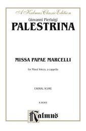 Missa Papae Marcelli: For SAATTB, A Cappella Chorus/Choir with Latin Text (Choral Score)