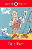 Roald Dahl  Esio Trot   Ladybird Readers Level 4 PDF