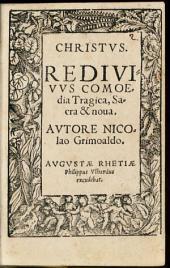 Christus redivivus: comoedia tragica, sacra & nova