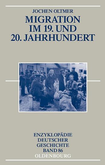 Migration im 19  und 20  Jahrhundert PDF