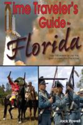 Time Traveler s Guide to Florida PDF