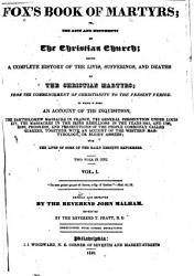 Fox s Book of Martyrs  Or  The Acts and Monuments of the Christian Church PDF