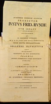 Academiæ Georgiæ Augustæ Prorector J. G. E. cum senatu civium suorum qui in certamine literario in IV. Junii anni hujus 1798, præmia reportarunt nomina ... promulgat