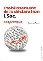Etablissement de la déclaration I.Soc. - Cas pratique: Etude de cas 2015 (Belgique)