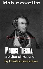 Maurice Tiernay, Soldier of Fortune: Irish novelist