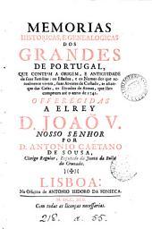 Memorias historicas, e genealogicas dos grandes de Portugal