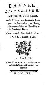 L'Année littéraire: ou, suite des lettres sur quelques écrits de ce temps, Volumes3à4