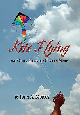 Kite Flying and Other Poems for Curious Minds PDF