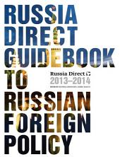 Russia Direct Guidebook to Russian Foreign Policy