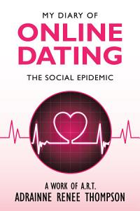 My Diary of Online Dating PDF