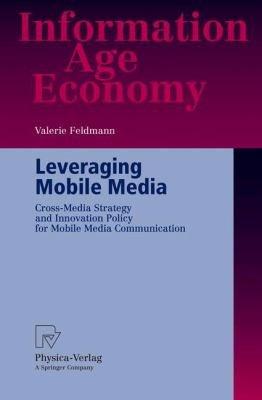 Leveraging Mobile Media