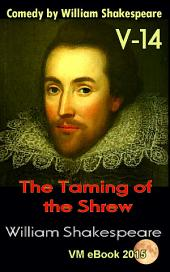 The Taming of the Shrew: Comedy by William Shakespeare