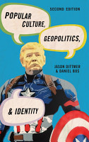 Popular Culture  Geopolitics  and Identity PDF