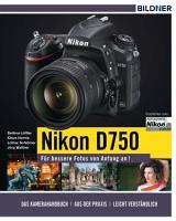 Nikon D750   F  r bessere Fotos von Anfang an  PDF
