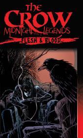 The Crow Midnight Legends, Vol. 2: Flesh & Blood