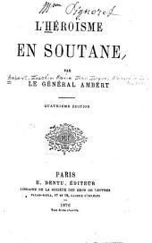L'héroïsme en Soutane: Volume20