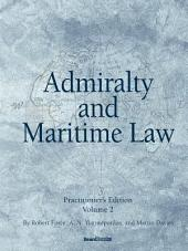 Admiralty and Maritime Law: Volume 2