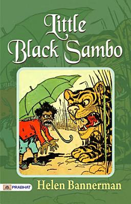 Little Black Sambo Illustrated PDF