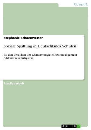 Soziale Spaltung in Deutschlands Schulen PDF