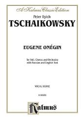 Eugene Onegin, Op. 24 and Iolanthe, Op. 69: Vocal (Opera) Score