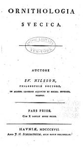 Ornithologica Svecica: Volume 1