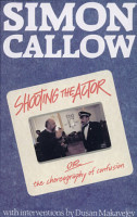 Shooting the Actor  Or  The Choreography of Confusion PDF