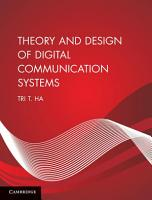 Theory and Design of Digital Communication Systems PDF
