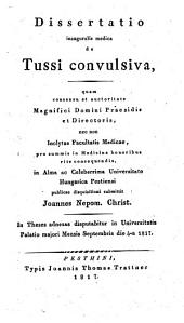 Dissertatio inauguralis medica de Tussi convulsiva
