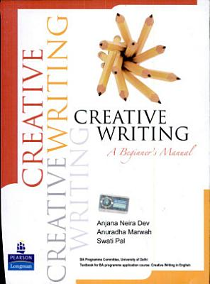 Creative Writing  A Beginner S Manual PDF