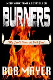 Burners: Volume 1