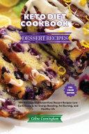 Keto Diet Cookbook - Dessert Recipes