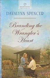 Branding the Wrangler's Heart