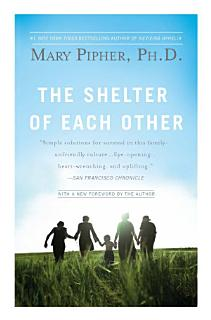 The Shelter of Each Other Book