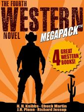 The Fourth Western Novel MEGAPACK ®