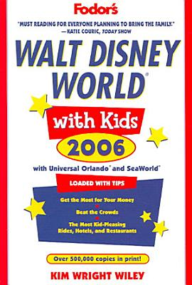 Fodor's Walt Disney Worldо and Universal Orlandoо with Kids 2006