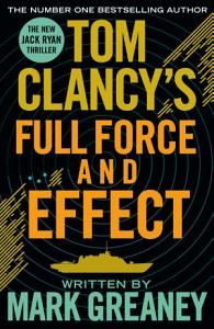 Tom Clancy s Full Force and Effect Book