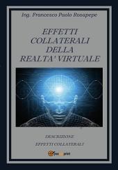 Effetti collaterali della realtà virtuale