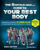 The Bodybuilding com Guide to Your Best Body PDF