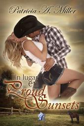 Un lugar en Proud Sunsets (Romantic Ediciones)