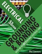 Electrical Grounding and Bonding: Edition 5