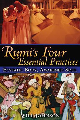 Rumi   s Four Essential Practices